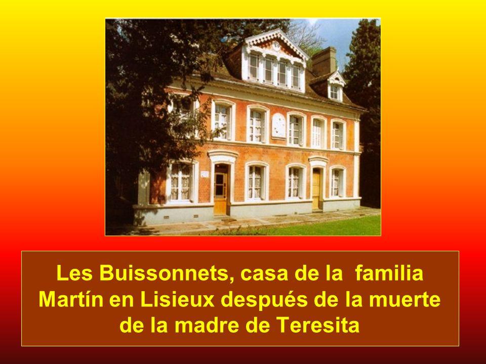 Les Buissonnets, casa de la familia Martín en Lisieux después de la muerte de la madre de Teresita