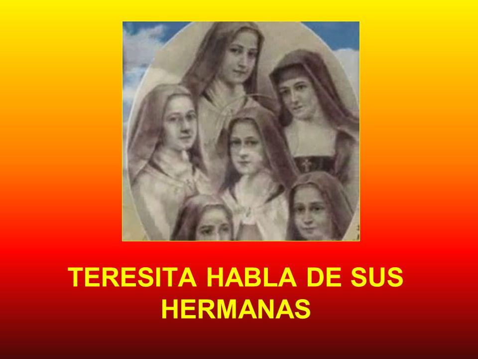 TERESITA HABLA DE SUS HERMANAS