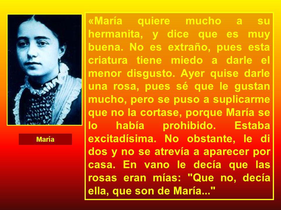 «María quiere mucho a su hermanita, y dice que es muy buena