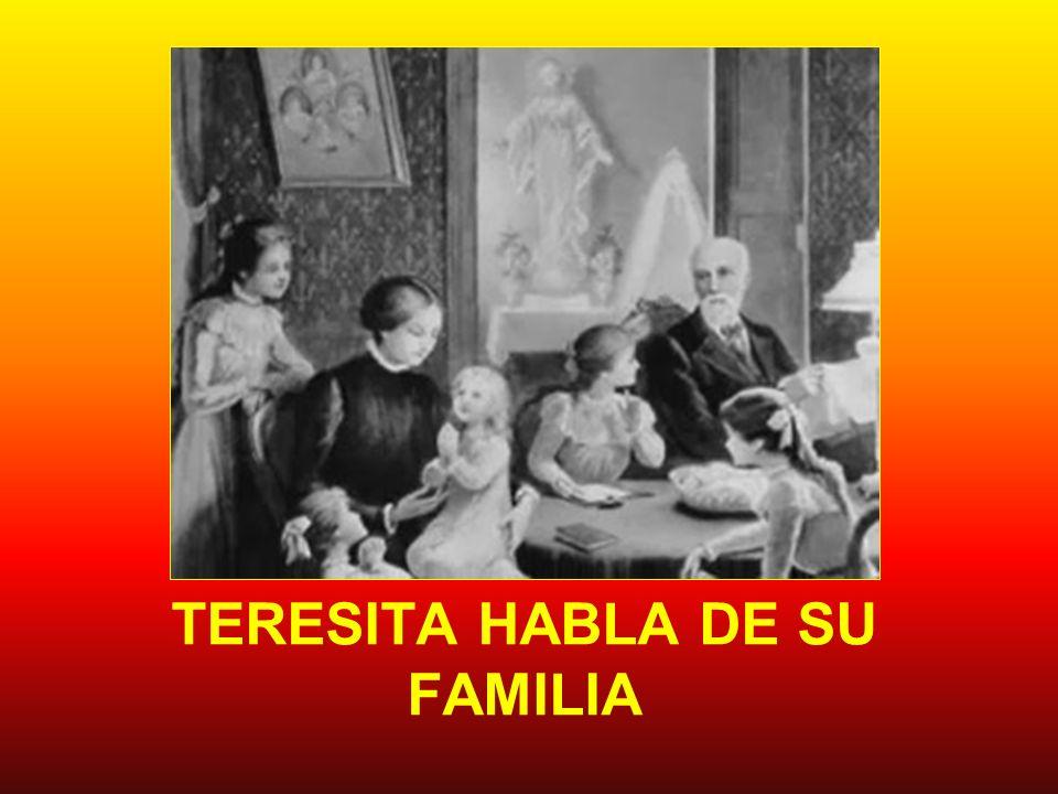 TERESITA HABLA DE SU FAMILIA