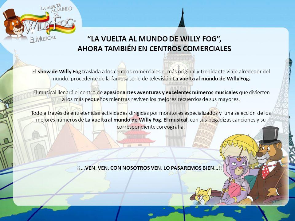 LA VUELTA AL MUNDO DE WILLY FOG ,