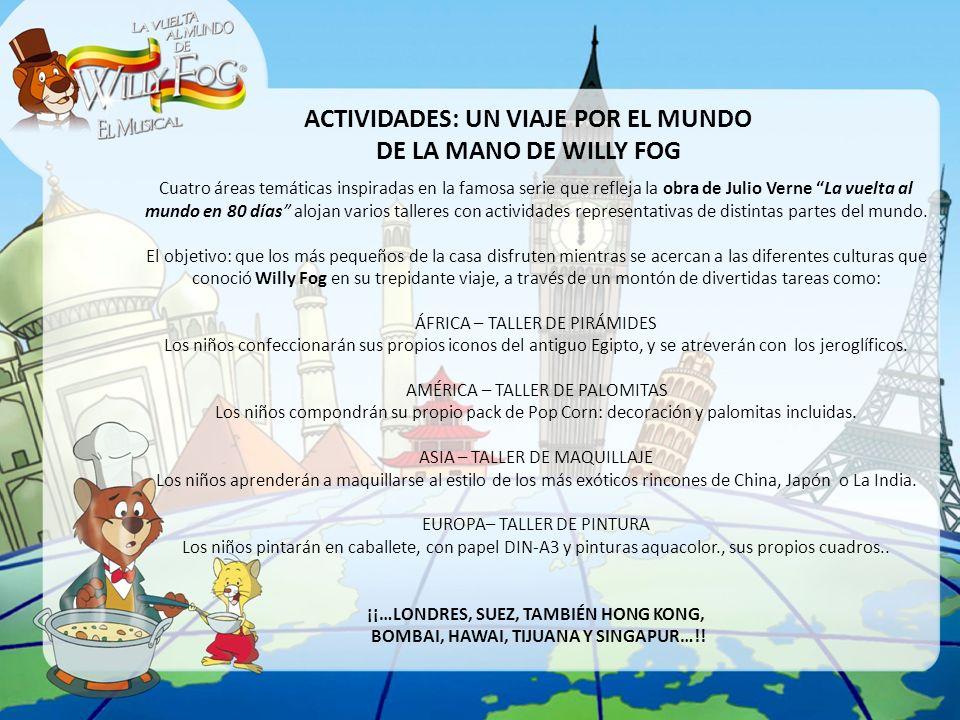 ACTIVIDADES: UN VIAJE POR EL MUNDO DE LA MANO DE WILLY FOG