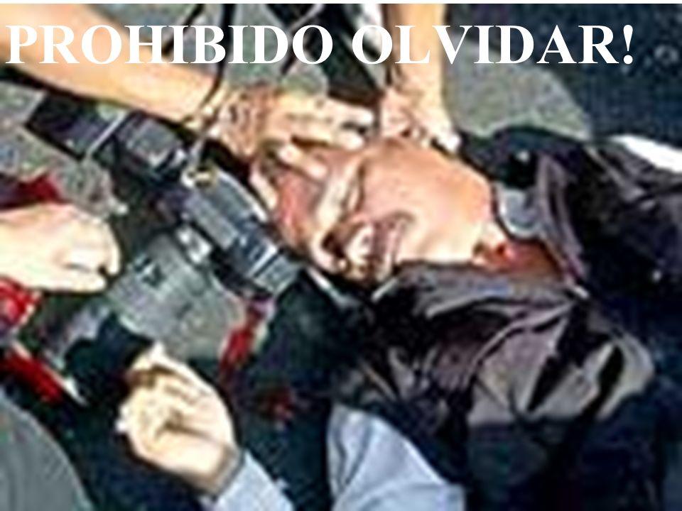 PROHIBIDO OLVIDAR!