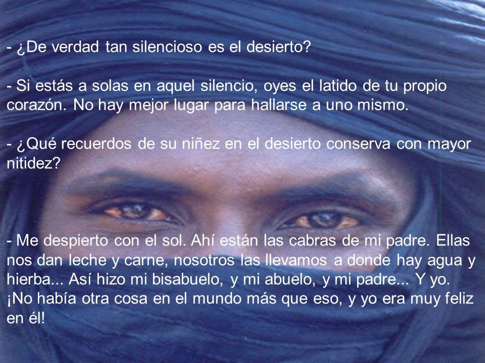 - ¿De verdad tan silencioso es el desierto