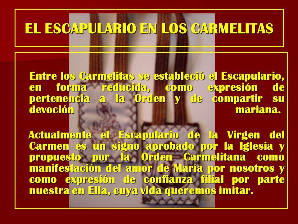 EL ESCAPULARIO EN LOS CARMELITAS