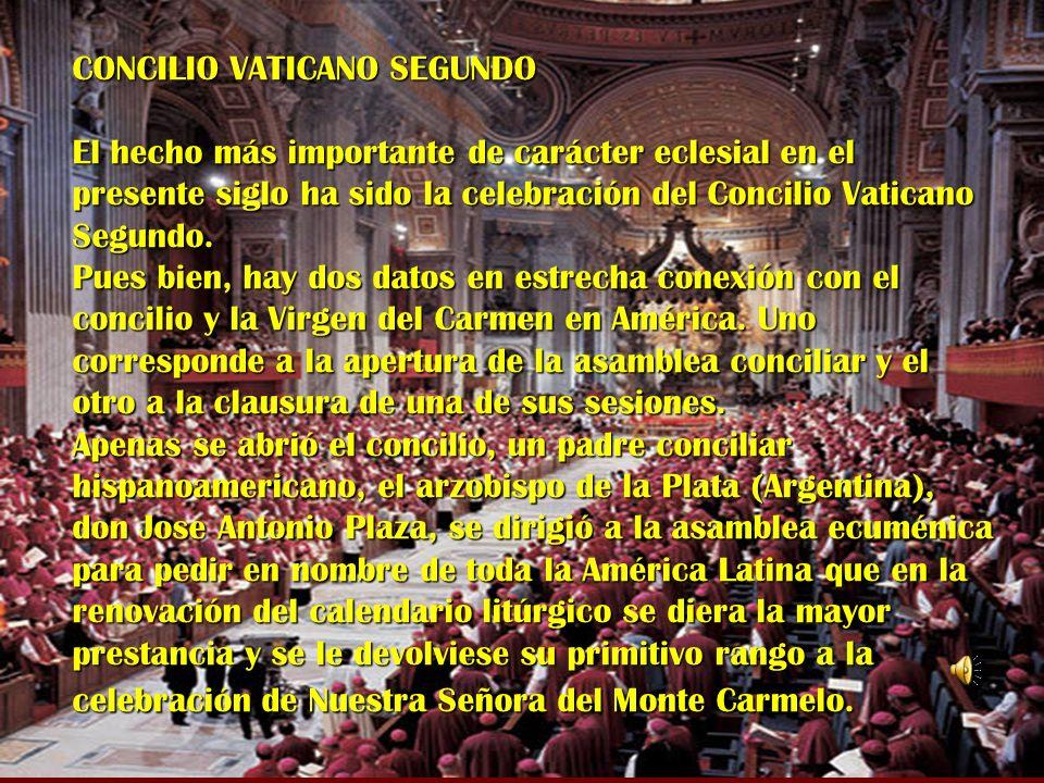 CONCILIO VATICANO SEGUNDO El hecho más importante de carácter eclesial en el presente siglo ha sido la celebración del Concilio Vaticano Segundo.