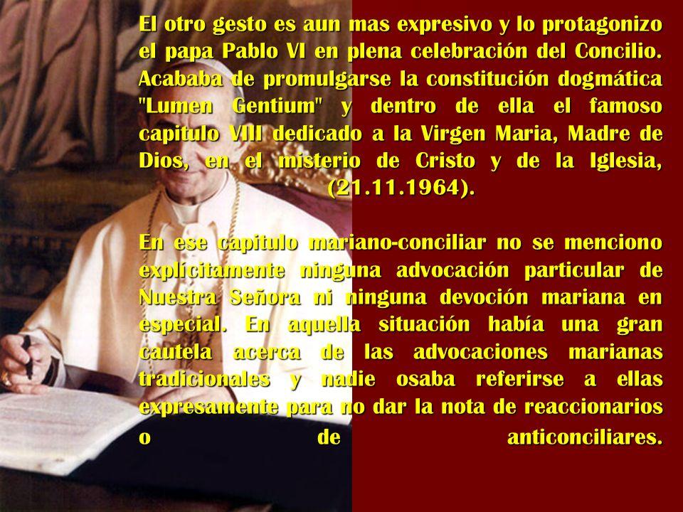El otro gesto es aun mas expresivo y lo protagonizo el papa Pablo VI en plena celebración del Concilio.