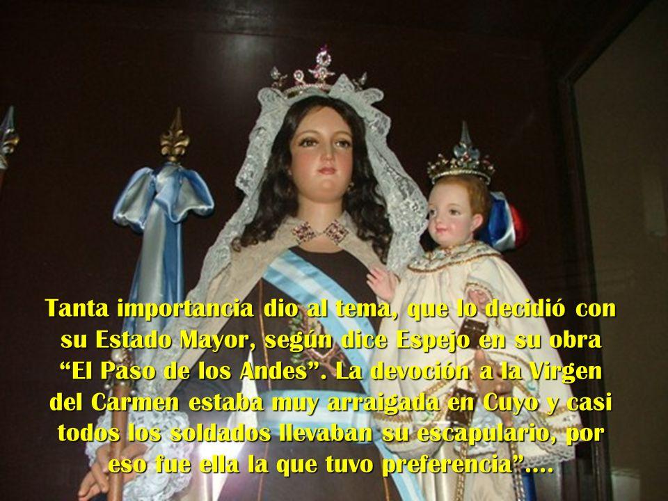 Tanta importancia dio al tema, que lo decidió con su Estado Mayor, según dice Espejo en su obra El Paso de los Andes .