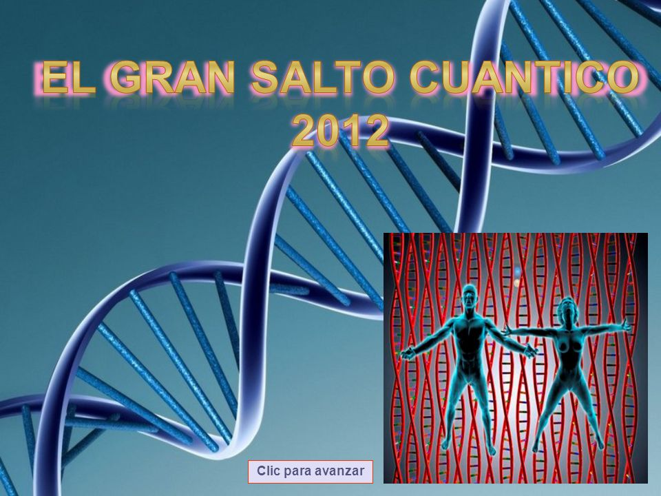EL GRAN SALTO CUANTICO 2012 Clic para avanzar