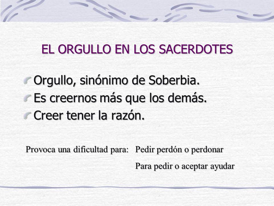EL ORGULLO EN LOS SACERDOTES