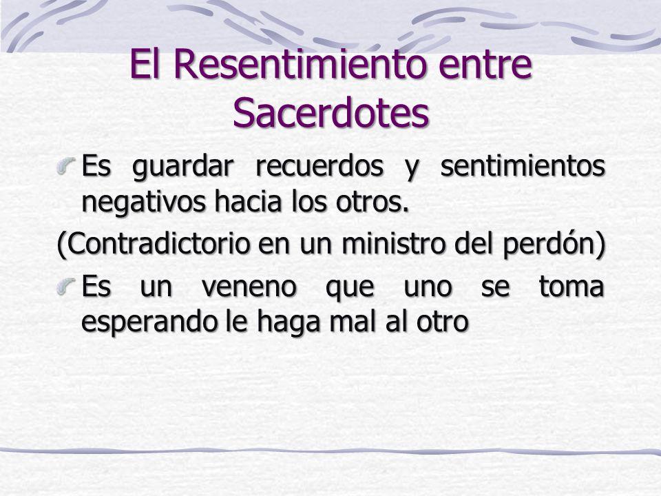 El Resentimiento entre Sacerdotes