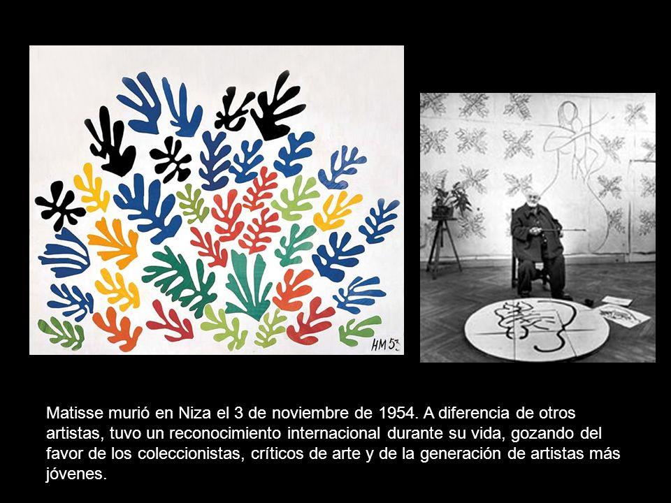 Matisse murió en Niza el 3 de noviembre de 1954