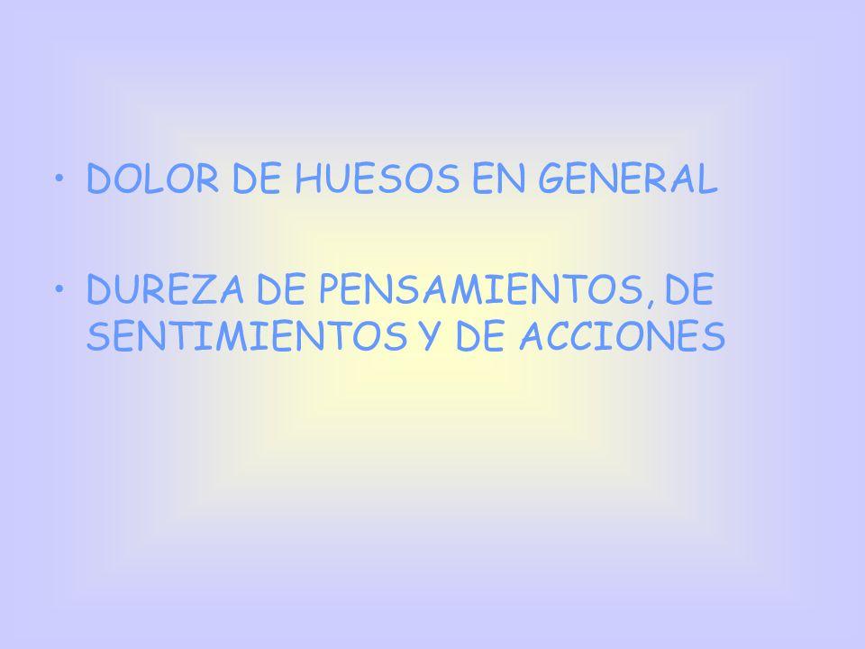 DOLOR DE HUESOS EN GENERAL