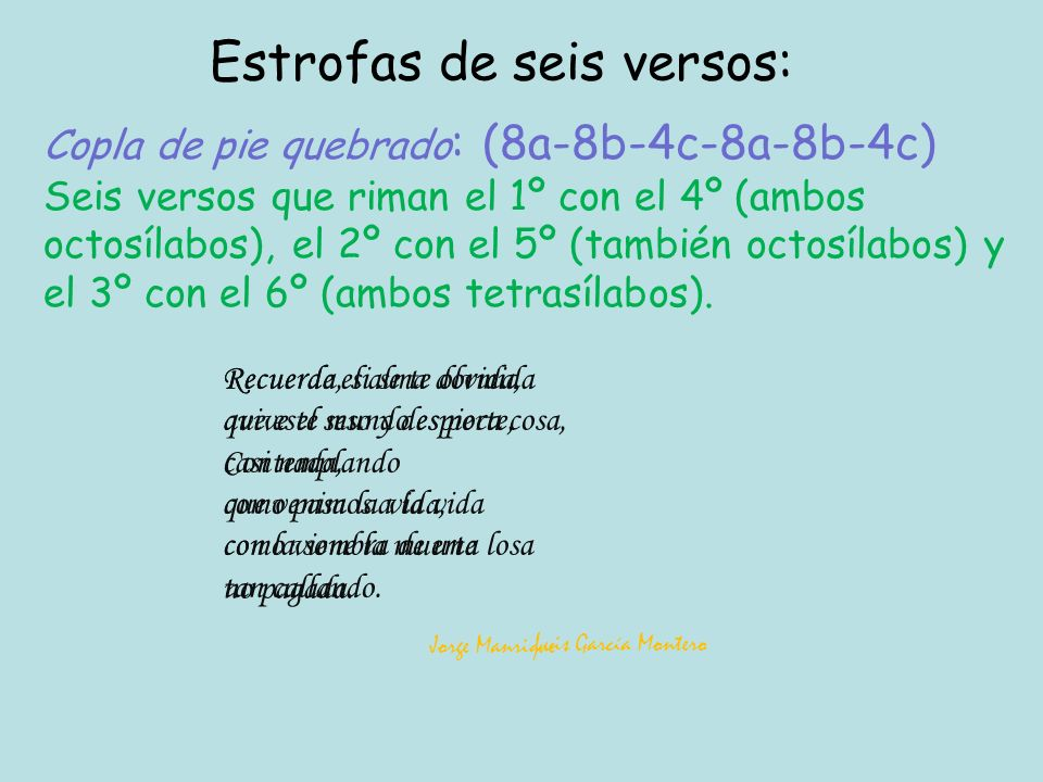 Estrofas de seis versos:
