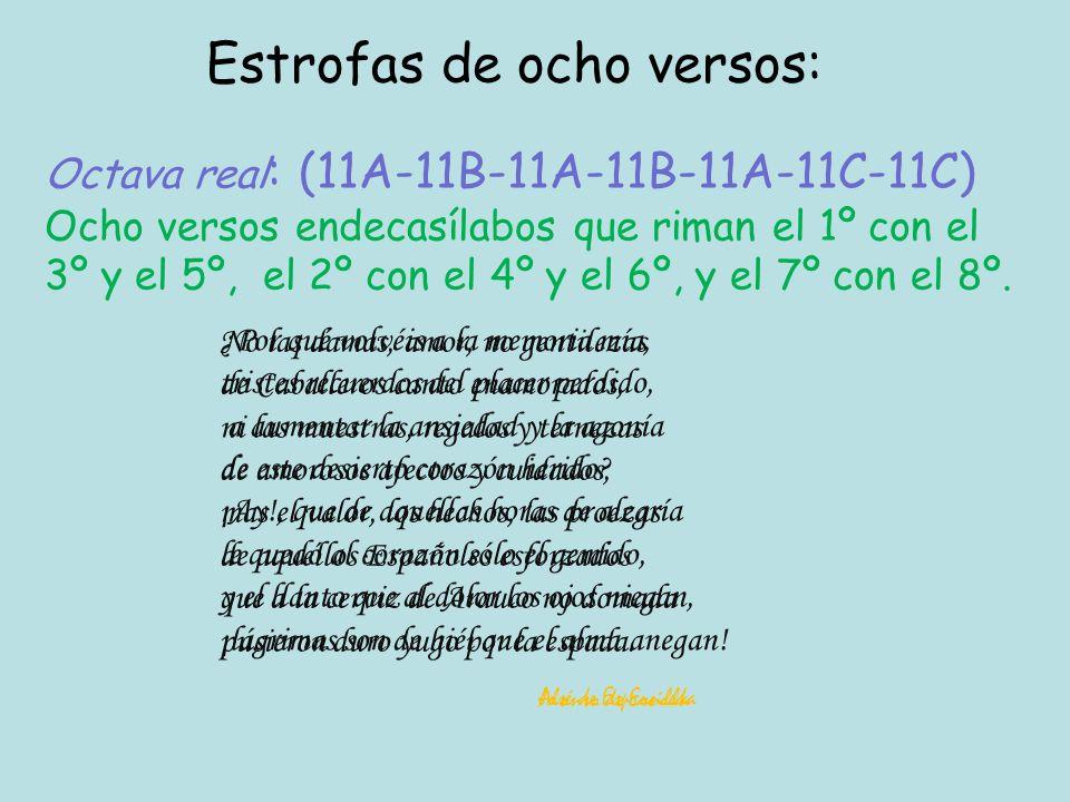 Estrofas de ocho versos: