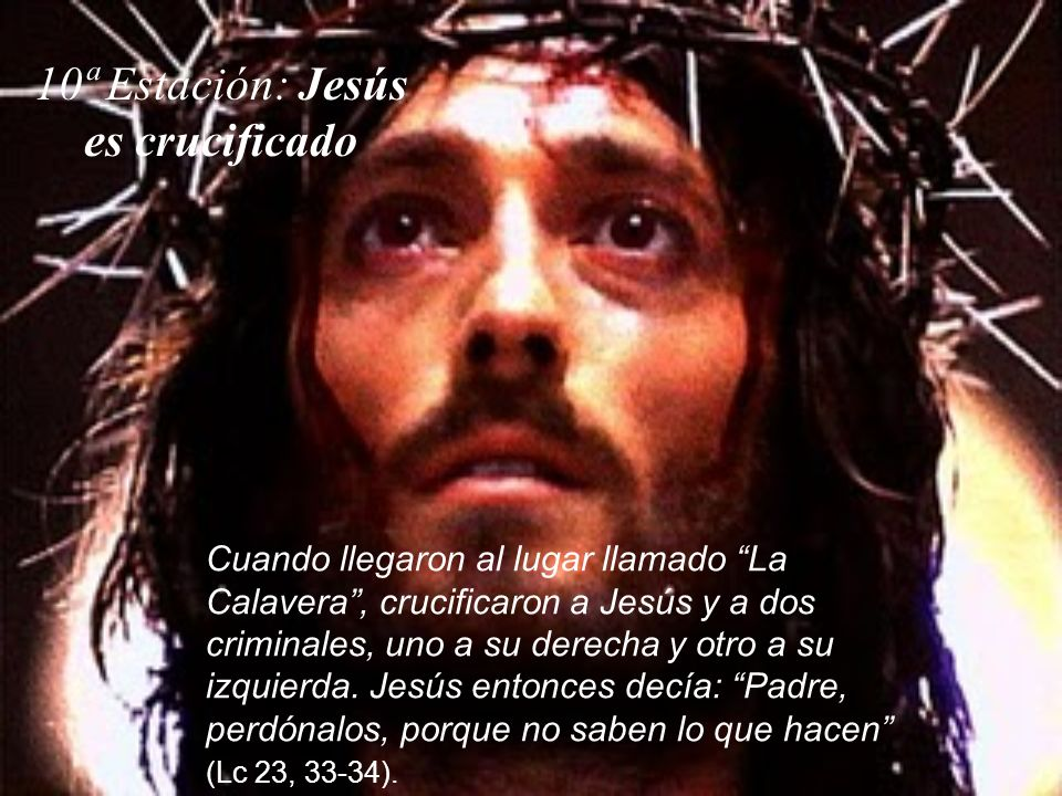 10ª Estación: Jesús es crucificado