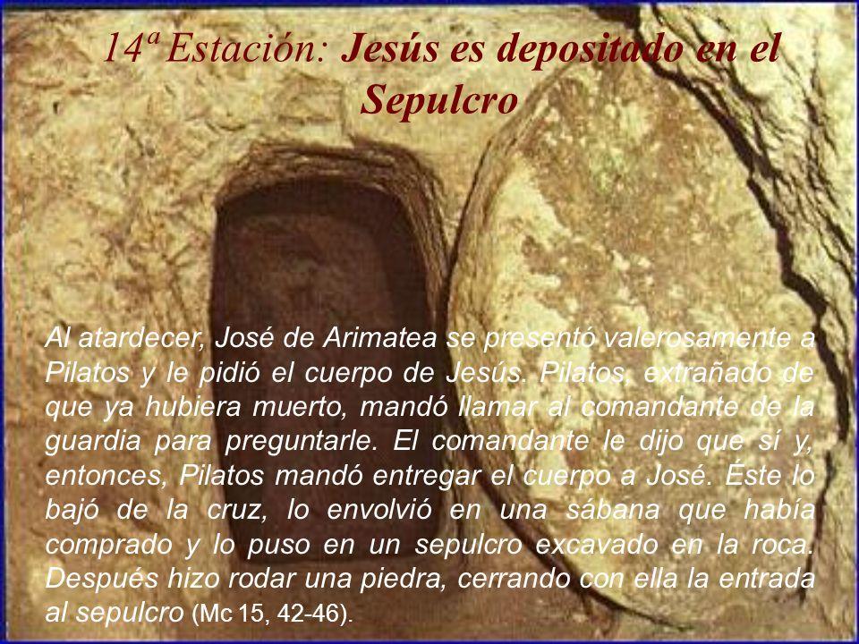 14ª Estación: Jesús es depositado en el Sepulcro