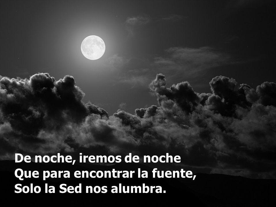 De noche, iremos de noche