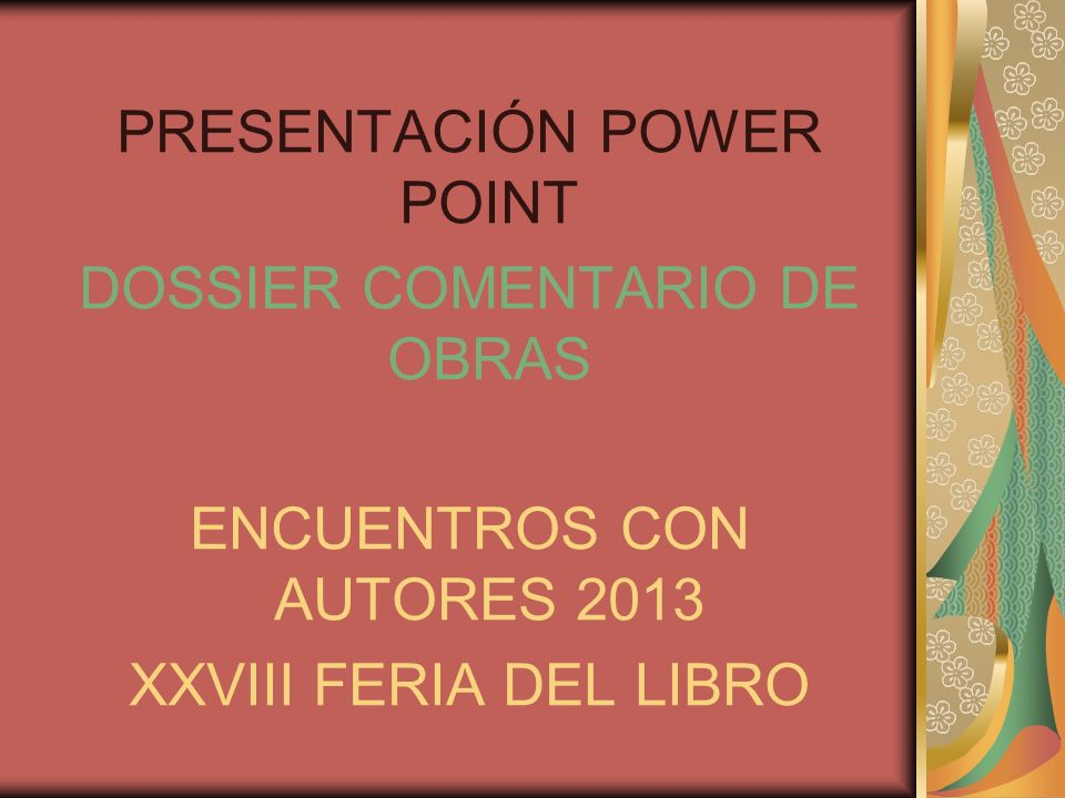 PRESENTACIÓN POWER POINT DOSSIER COMENTARIO DE OBRAS