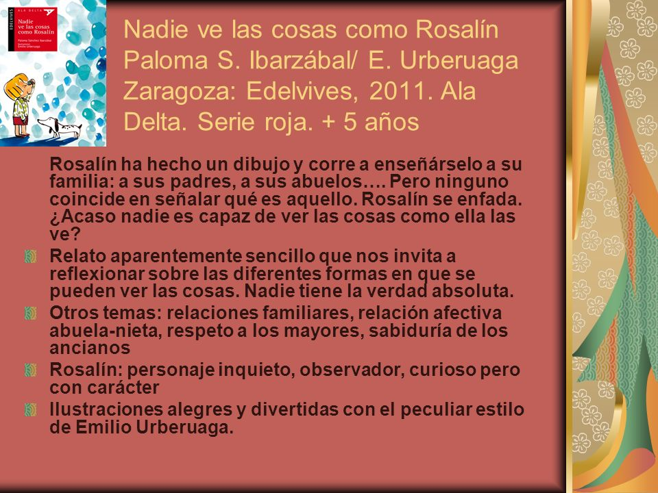 Nadie ve las cosas como Rosalín Paloma S. Ibarzábal/ E