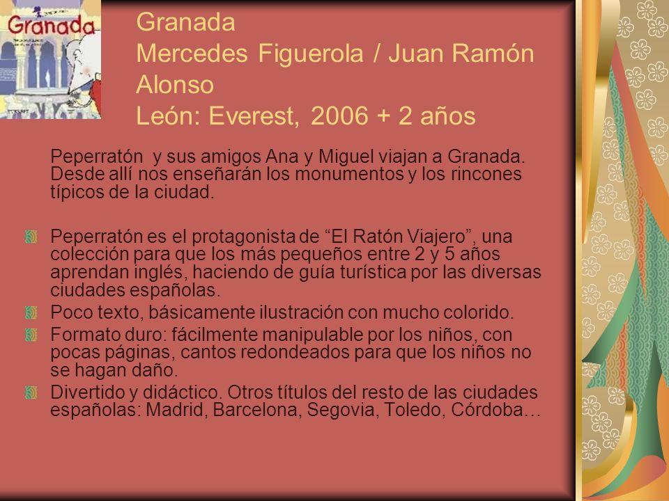 Granada Mercedes Figuerola / Juan Ramón Alonso León: Everest, 2006 + 2 años