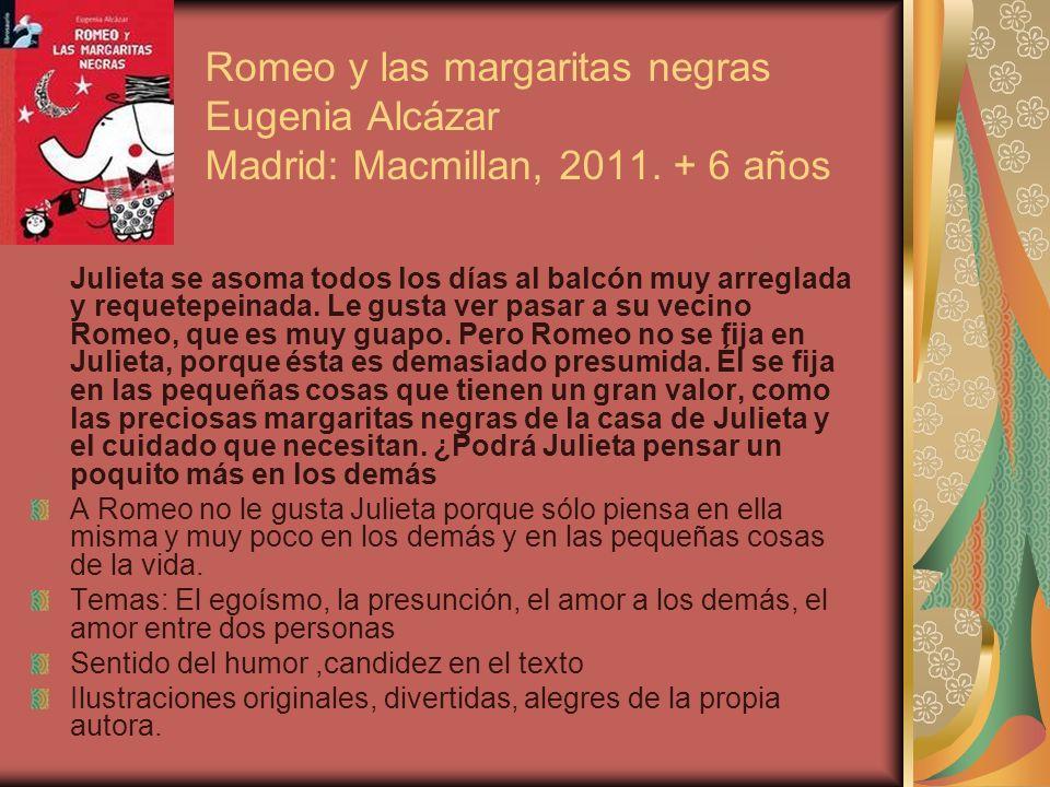 Romeo y las margaritas negras Eugenia Alcázar Madrid: Macmillan, 2011