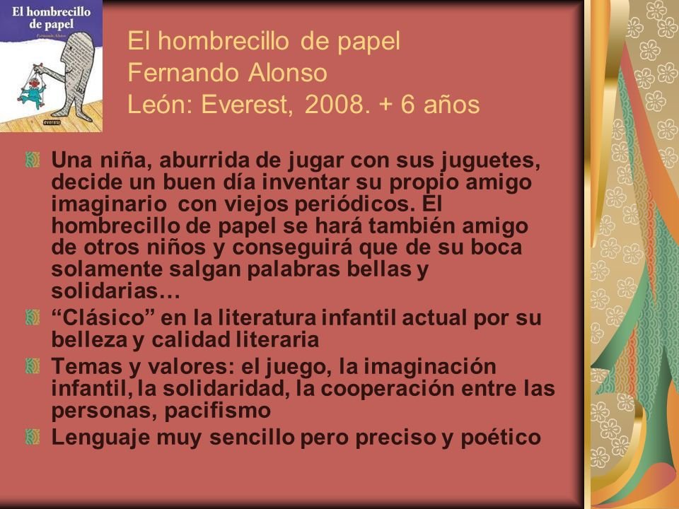 El hombrecillo de papel Fernando Alonso León: Everest, 2008. + 6 años