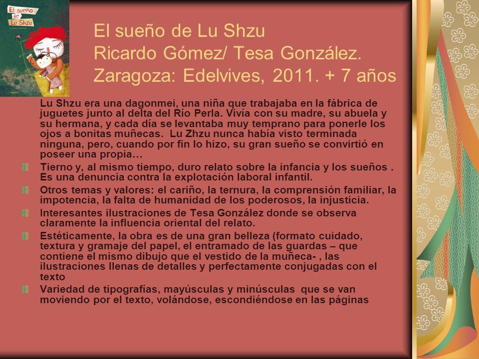 El sueño de Lu Shzu Ricardo Gómez/ Tesa González