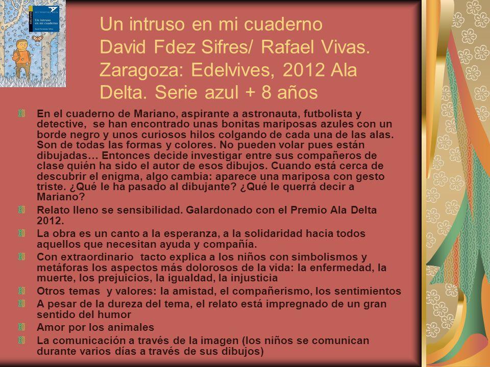 Un intruso en mi cuaderno David Fdez Sifres/ Rafael Vivas