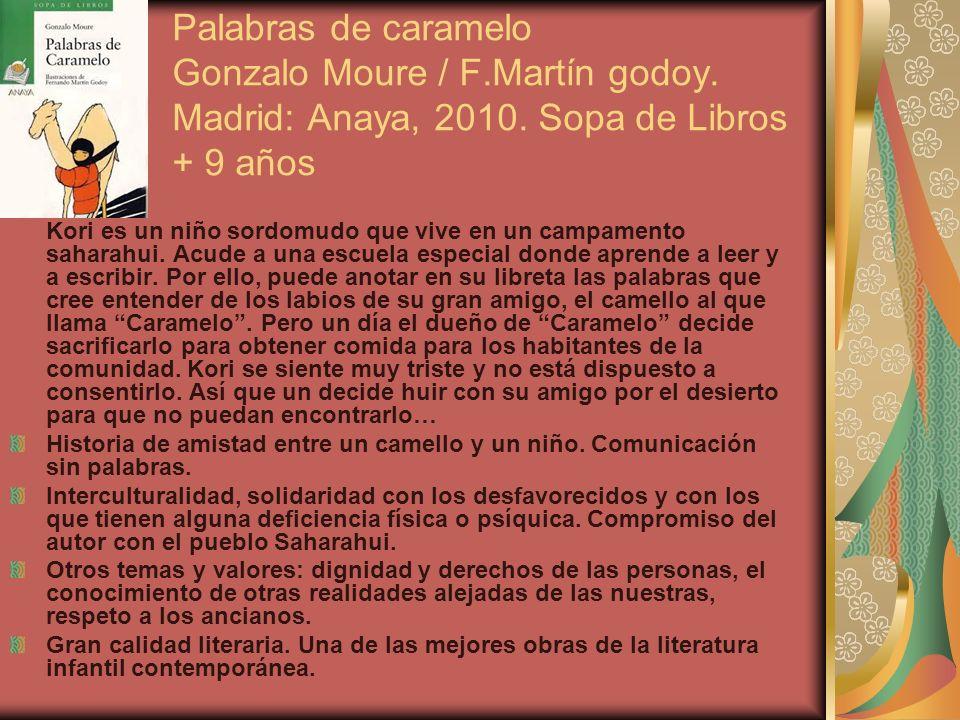 Palabras de caramelo Gonzalo Moure / F. Martín godoy