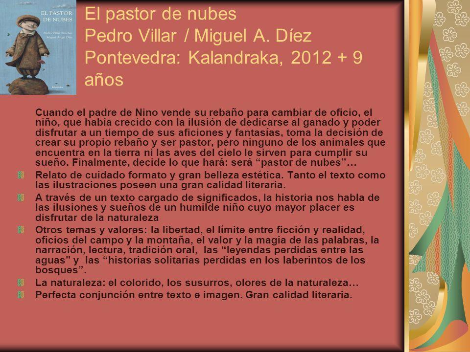 El pastor de nubes Pedro Villar / Miguel A