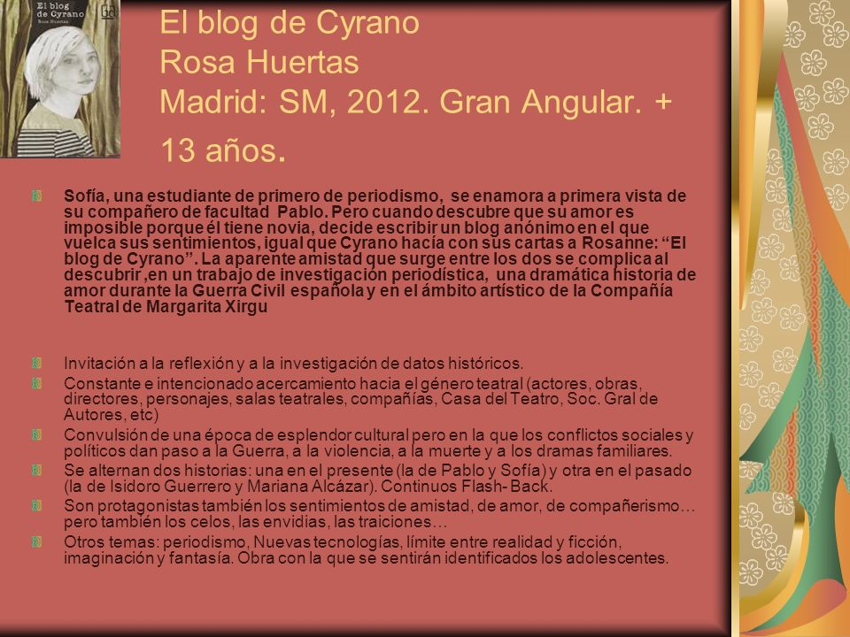 El blog de Cyrano Rosa Huertas Madrid: SM, 2012. Gran Angular