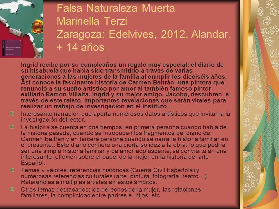 Falsa Naturaleza Muerta Marinella Terzi Zaragoza: Edelvives, 2012