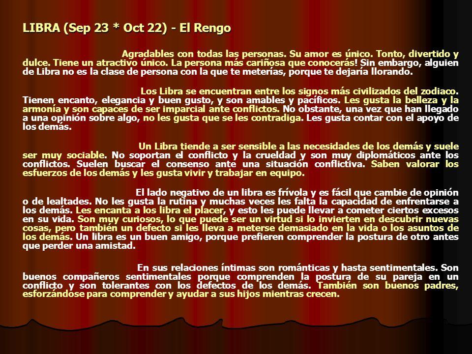 LIBRA (Sep 23 * Oct 22) - El Rengo