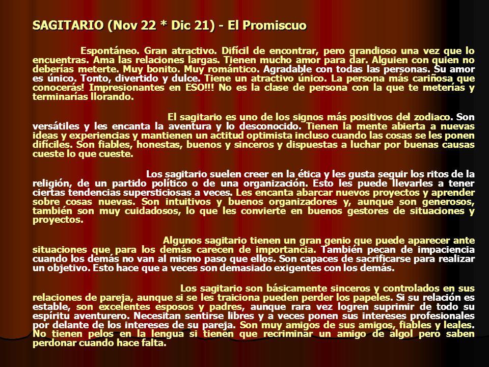 SAGITARIO (Nov 22 * Dic 21) - El Promiscuo
