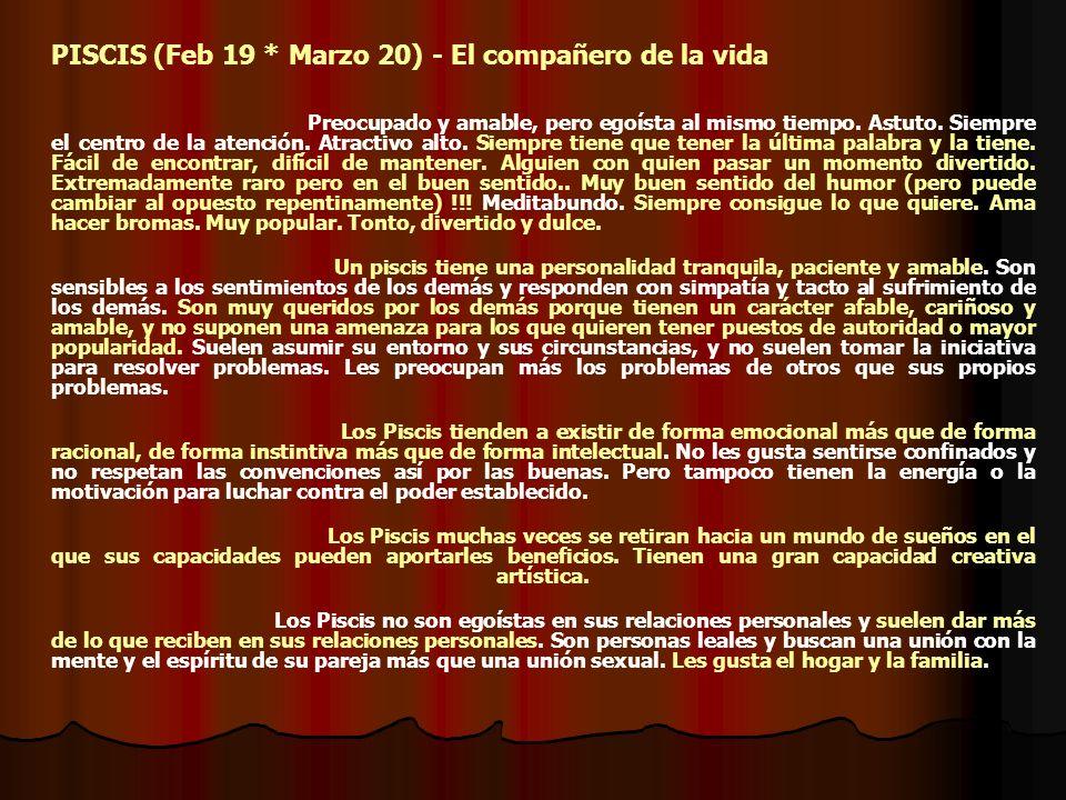 PISCIS (Feb 19 * Marzo 20) - El compañero de la vida