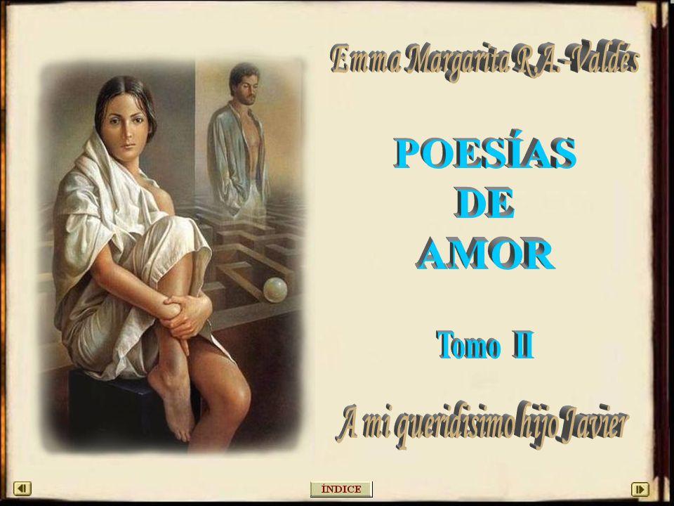 Emma Margarita R.A.-Valdés A mi queridisimo hijo Javier
