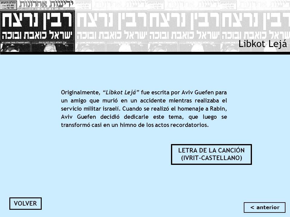 LETRA DE LA CANCIÓN (IVRIT-CASTELLANO)