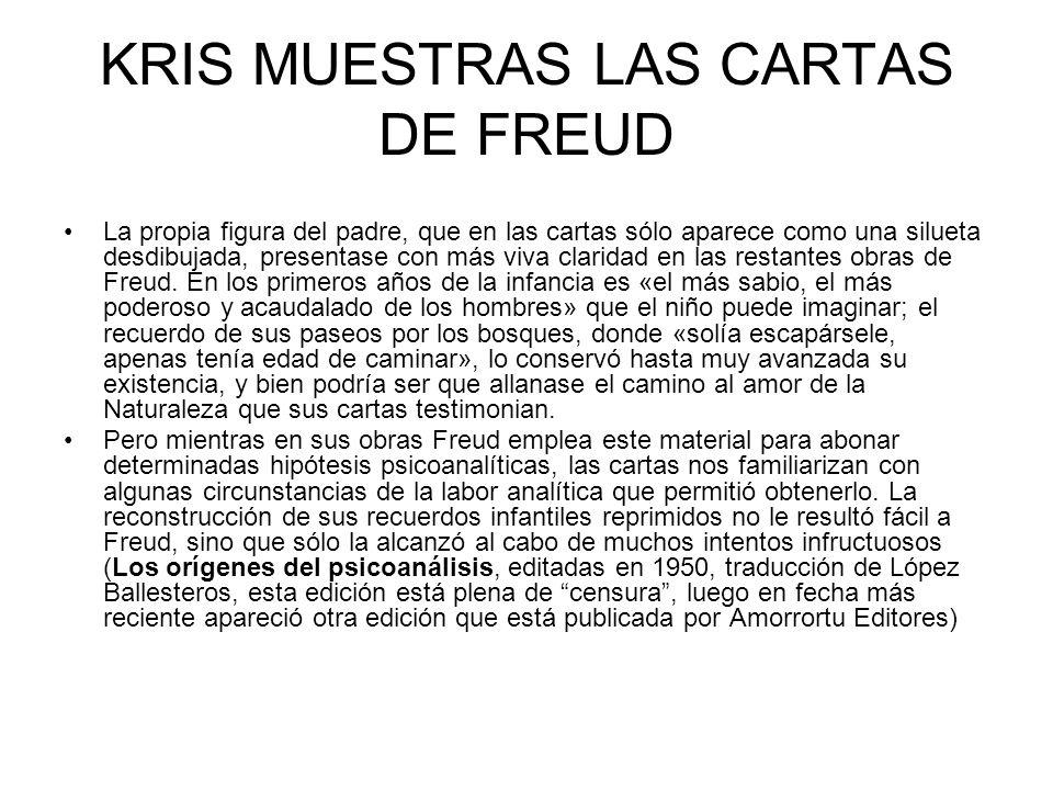 KRIS MUESTRAS LAS CARTAS DE FREUD
