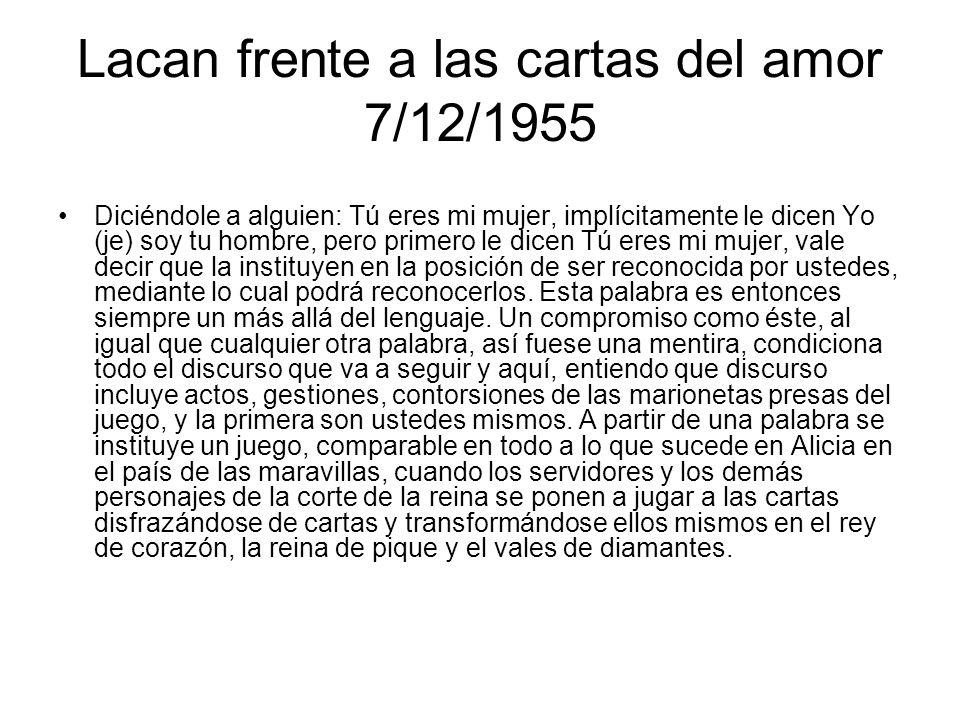 Lacan frente a las cartas del amor 7/12/1955