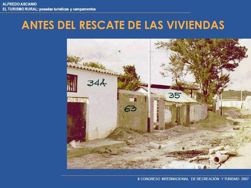 ANTES DEL RESCATE DE LAS VIVIENDAS