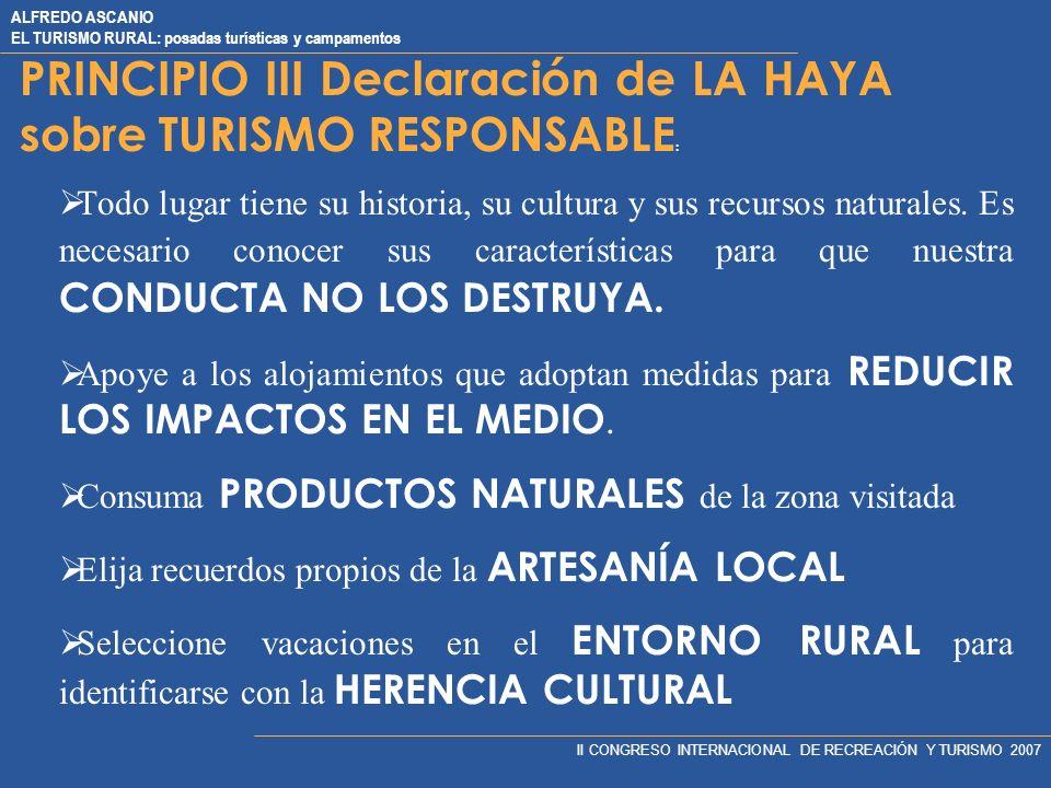 PRINCIPIO III Declaración de LA HAYA sobre TURISMO RESPONSABLE: