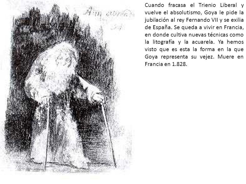 Cuando fracasa el Trienio Liberal y vuelve el absolutismo, Goya le pide la jubilación al rey Fernando VII y se exilia de España.