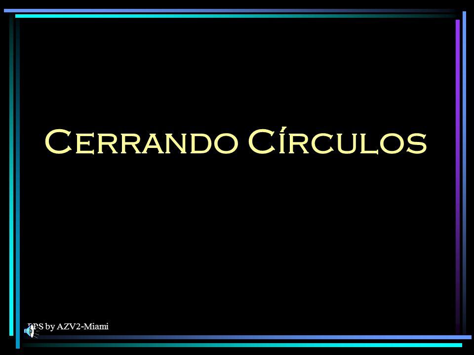 Cerrando Círculos PPS by AZV2-Miami