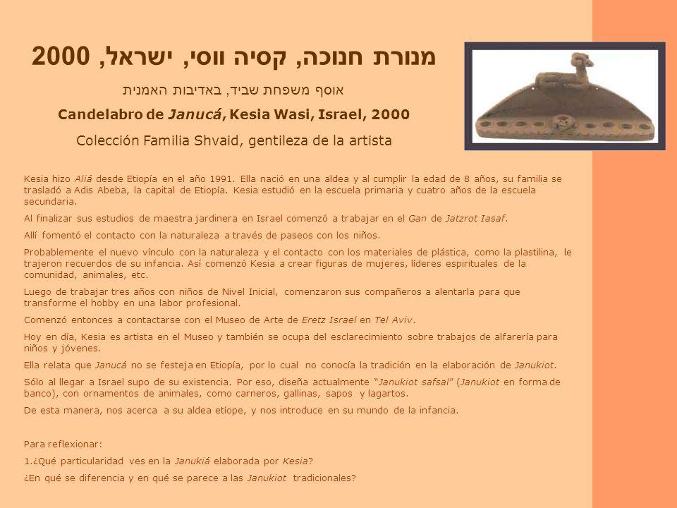 Candelabro de Janucá, Kesia Wasi, Israel, 2000