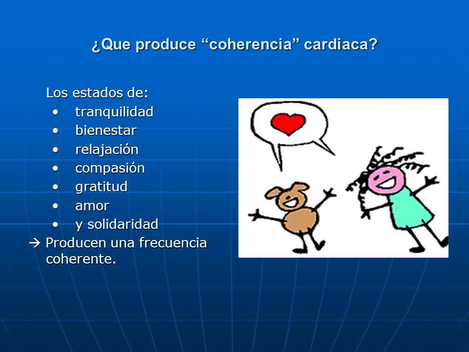 ¿Que produce coherencia cardiaca