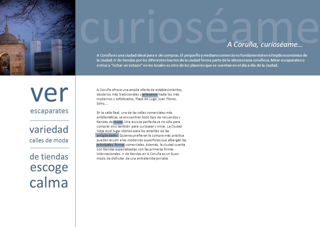 curioséame ver calma escoge variedad de tiendas A Coruña, curioséame…