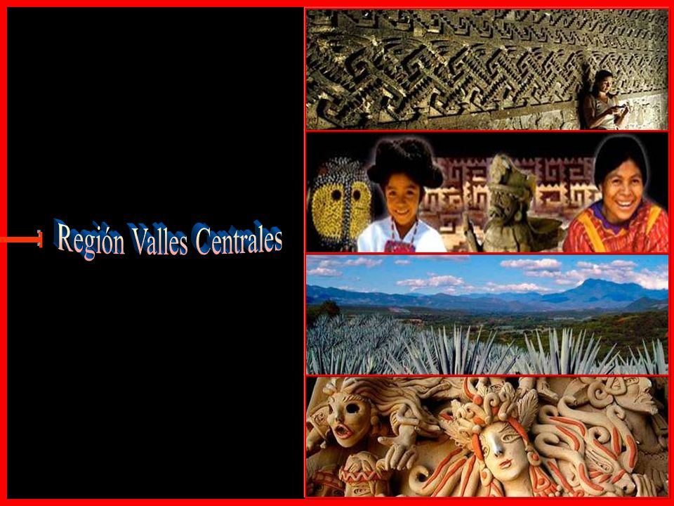 Región Valles Centrales