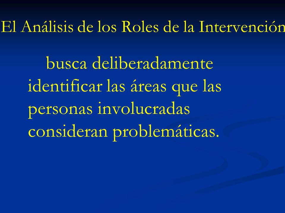 El Análisis de los Roles de la Intervención