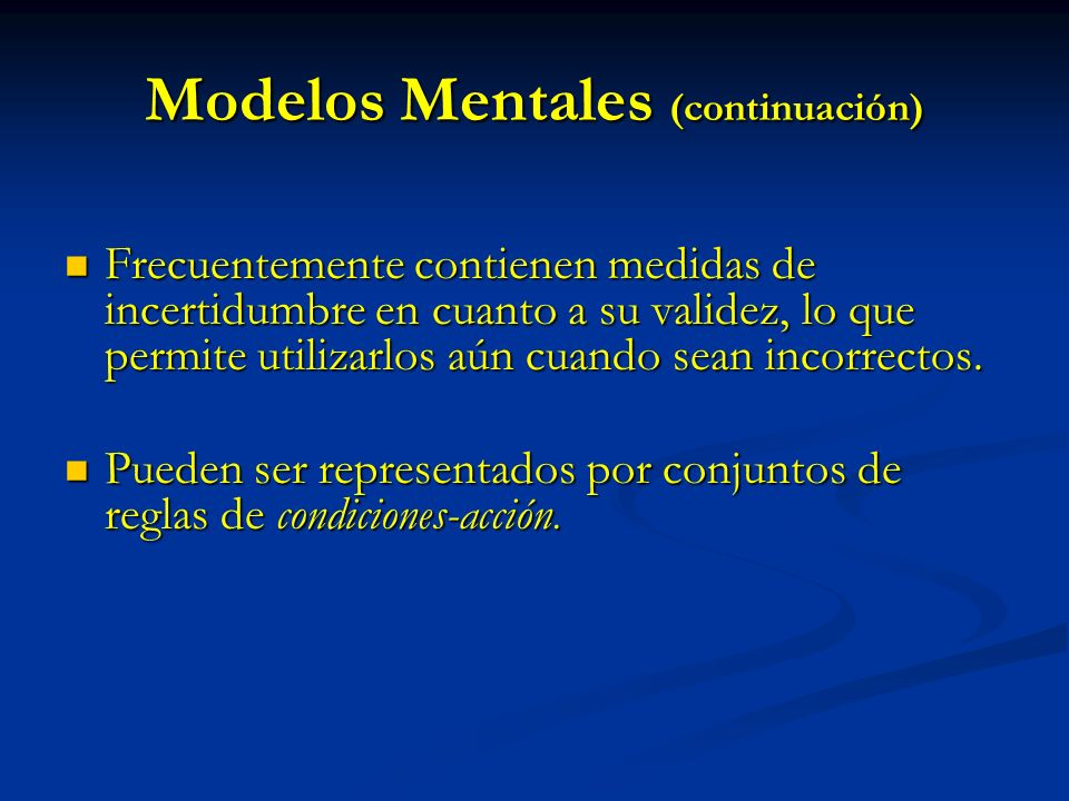 Modelos Mentales (continuación)